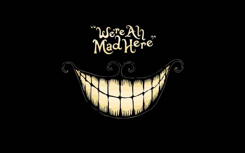 ALICE-Cheshire-Cat-Were-All-Mad-Here.jpg