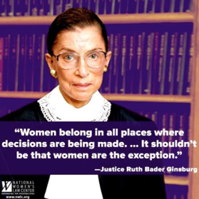 notoriousrbg-women-belong-where-decisions-are-being-made