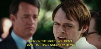 guy-on-the-right-YOU_DONT_WNT_TO_TRADE_QUEENS_WITH_ME